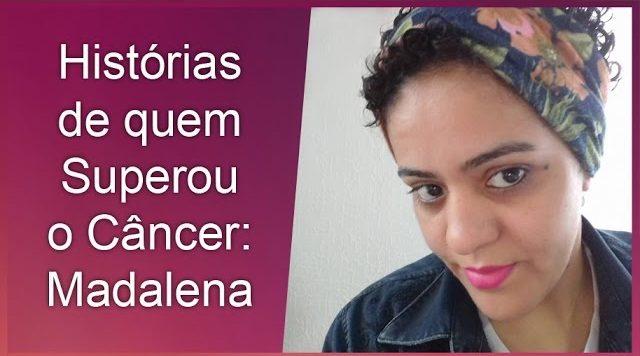 Histórias Reais de quem superou o câncedr